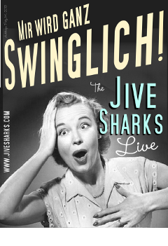Jive Sharks Plakat 4